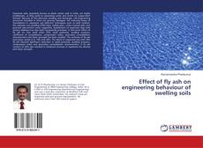 Borítókép a  Effect of fly ash on engineering behaviour of swelling soils - hoz
