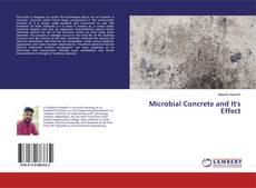 Microbial Concrete and It's Effect kitap kapağı