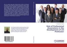 Couverture de Role of Professional Associations in the Development of LIS Profession