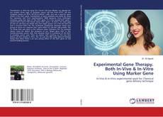 Couverture de Experimental Gene Therapy. Both In-Vivo & In-Vitro Using Marker Gene