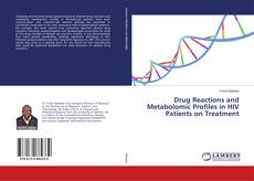 Bookcover of Drug Reactions and Metabolomic Profiles in HIV Patients on Treatment