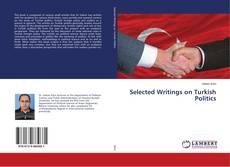 Selected Writings on Turkish Politics kitap kapağı