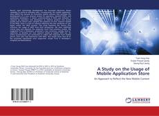 Bookcover of A Study on the Usage of Mobile Application Store