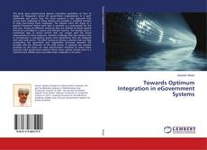 Bookcover of Towards Optimum Integration in eGovernment Systems