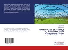 Portada del libro de Nutritive Value of Zea mays L. by Different Nutrient Management System