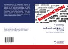 Bookcover of Ambroxol and N-Acetyl Cysteine