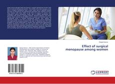 Buchcover von Effect of surgical menopause among women
