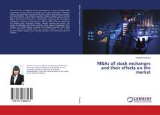 Bookcover of M&As of stock exchanges and their effects on the market