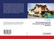 Capa do livro de Grid Integrated Solar Powered Energy Efficient Building