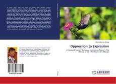 Bookcover of Oppression to Expression