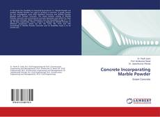 Bookcover of Concrete Incorporating Marble Powder