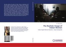 Bookcover of The Realistic Image of Indian Women