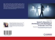 Обложка Speech etiquettes in Azerbaijani and Azerbaijani language teaching