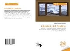 Portada del libro de Libertad LRT Station