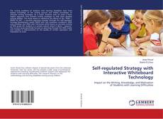 Обложка Self-regulated Strategy with Interactive Whiteboard Technology