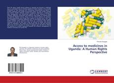 Обложка Access to medicines in Uganda: A Human Rights Perspective