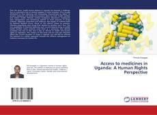 Portada del libro de Access to medicines in Uganda: A Human Rights Perspective
