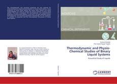 Capa do livro de Thermodynamic and Physio-Chemical Studies of Binary Liquid Systems