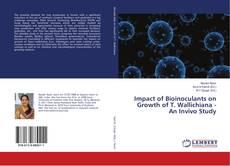 Portada del libro de Impact of Bioinoculants on Growth of T. Wallichiana - An Invivo Study