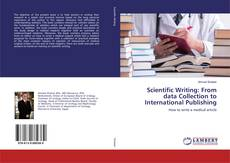 Borítókép a  Scientific Writing: From data Collection to International Publishing - hoz