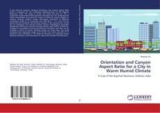 Portada del libro de Orientation and Canyon Aspect Ratio for a City in Warm Humid Climate