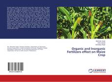 Organic and Inorganic Fertilizers effect on Maize Crop的封面