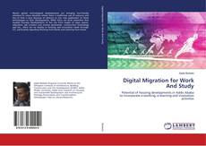 Bookcover of Digital Migration for Work And Study