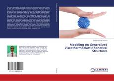 Capa do livro de Modeling on Generalized Viscothermoelastic Spherical Structures