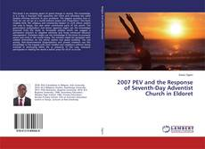 Copertina di 2007 PEV and the Response of Seventh-Day Adventist Church in Eldoret
