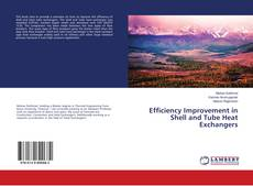 Bookcover of Efficiency Improvement in Shell and Tube Heat Exchangers