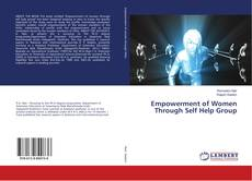 Bookcover of Empowerment of Women Through Self Help Group