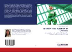 Bookcover of Talent in the Education of Children
