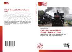 Capa do livro de DeKalb Avenue (BMT Fourth Avenue Line)