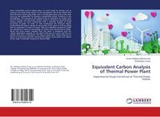 Bookcover of Equivalent Carbon Analysis of Thermal Power Plant