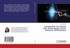 Bookcover of Comparative Franchising Law: United States, China, Malaysia, MENA Region