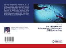 Portada del libro de The Kapalikas And Kalamukhas – Modern And Old Neanderthals