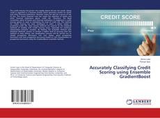Borítókép a  Accurately Classifying Credit Scoring using Ensemble GradientBoost - hoz