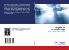 Xenograft in Periodontology的封面