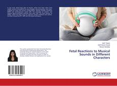 Bookcover of Fetal Reactions to Musical Sounds in Different Characters
