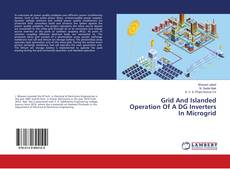Copertina di Grid And Islanded Operation Of A DG Inverters In Microgrid