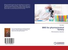 Bookcover of BMS for pharmaceutical factory