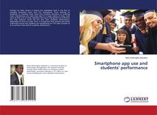 Bookcover of Smartphone app use and students' performance