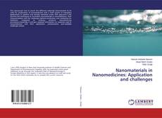 Nanomaterials in Nanomedicines: Application and challenges的封面