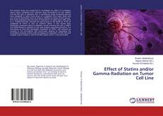 Effect of Statins and/or Gamma-Radiation on Tumor Cell Line kitap kapağı