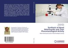 Buchcover von Synthesis of Novel Heterocycles and Their Pharamacological Activity
