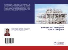 Portada del libro de Simulation of Absorption unit in LNG plant