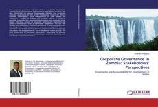 Bookcover of Corporate Governance in Zambia: Stakeholders' Perspectives