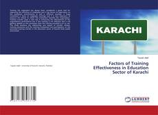 Bookcover of Factors of Training Effectiveness in Education Sector of Karachi