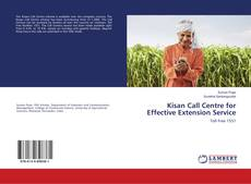 Bookcover of Kisan Call Centre for Effective Extension Service