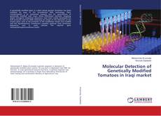 Bookcover of Molecular Detection of Genetically Modified Tomatoes in Iraqi market